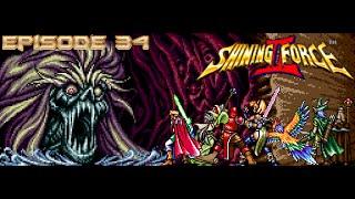 Let's Play Shining Force 2 Episode 34 - Ragnarok