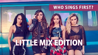 [RANKING] Who Sings First?   LITTLE MIX