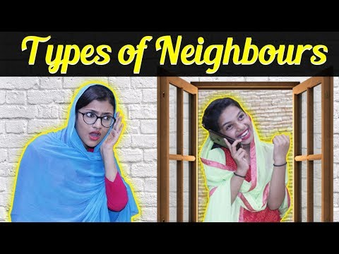 Types of Neighbours SAMREEN ALI