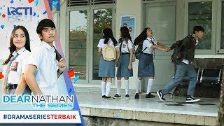 DEAR NATHAN THE SERIES - Nathan Selalu Punya Cara Biar Bisa Nemenin Dinda [13 Oktober 2017]