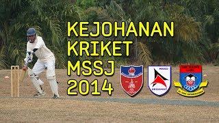 Kejohanan Kriket MSSJ 2014