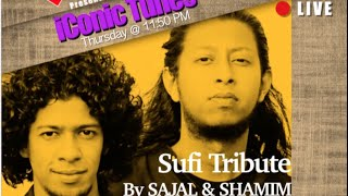 Sufi Tribute By Sajal & Shamim @ iConic Tunes