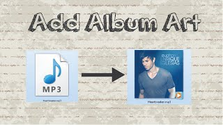 How to add album art to MP3 with easy