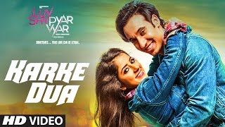 Karke Dua Video Song | Luv Shv Pyar Vyar | GAK and Dolly Chawla | T-Series