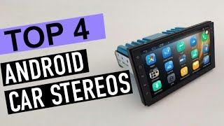BEST 4: Android Car Stereos 2019