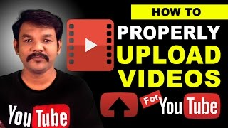 How To Properly Upload Videos To YouTube in Tamil