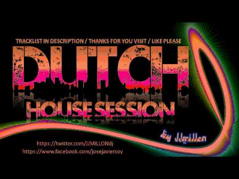 BEST DUTCH HOUSE SESSION