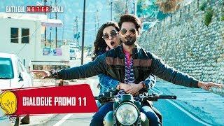 Dialogue Promo 11: Batti Gul Meter Chalu  Shahid Kapoor,Shraddha Kapoor, Divyendu Sharma,Yami Gautam