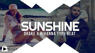 Drake x Rihanna Type beat | Afrobeats Instrumental 2017- SUNSHINE (prod by Lttb)