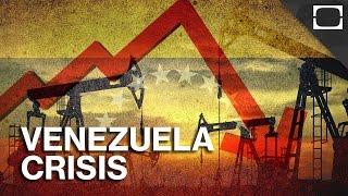 Why Is Venezuela In Crisis?