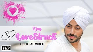 LoveStruck | Official Video | T-Jay | Abhijet Raajput | New Punjabi Songs