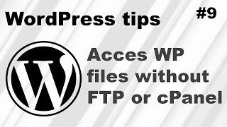 How to access your WordPress website files without an FTP client or cPanel