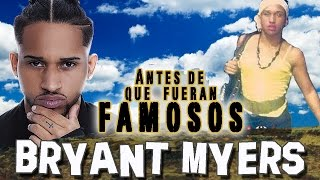 BRYANT MYERS - Antes De Que Fueran Famosos - ESCLAVA