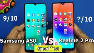 Samsung A50 vs Realme 2 Pro Speed Test || Antutu Benchmark Scores || Rs.20000 vs Rs.13000