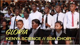 Gloria - Kenya Science SDA Choir