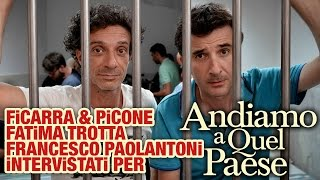 ANDIAMO A QUEL PAESE | Ficarra & Picone, Fatima Trotta e Francesco Paolantoni