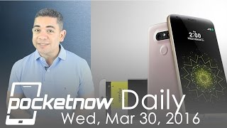 LG G5 modular future, HTC 10 leaked photos & more - Pocketnow Daily
