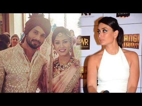 Kareena Kapoor Talks About Shahid Kapoor And Mira Rajput Marriage!! | Bollywood Movies News 2015