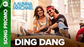 Ding Dang - Lyrical Song Promo 01   Munna Michael 2017