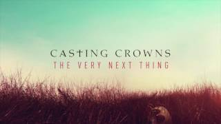 CASTING CROWNS - the very next thing FULL ALBUM