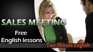 Sales English - Sales English Conversations - Business English Lesson