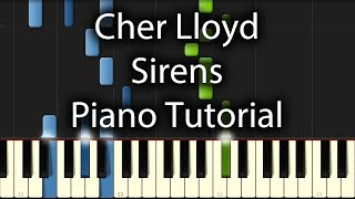 Cher Lloyd - Sirens Tutorial (How To Play On Piano)