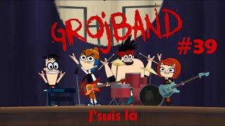 Grojband - Chanson Episode 39