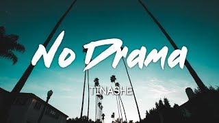 Tinashe - No Drama (Ft. Offset) Lyrics, Letras