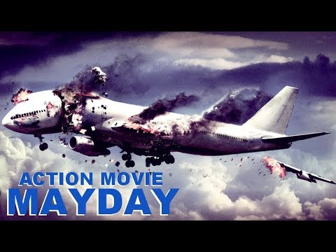 Xxx Mp4 Action Movie «MAYDAY» Full Movie Action Thriller Drama Movies In English 3gp Sex