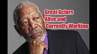 10 Great Actors Alive and Currently Working | Amazing Top 10