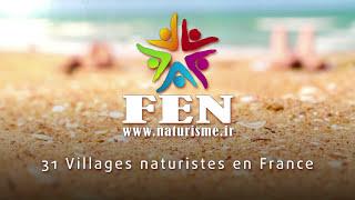 La Fédération des Espaces Naturistes (FEN) - film court 2015 sur naturisme-tv.com