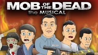 ♪ MOB OF THE DEAD THE MUSICAL - Black Ops 2 Zombies Parody