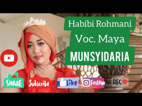 Munsyidaria Habibi Rohmani Maya Official Video Full Hd