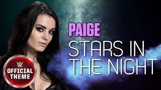 Paige - Stars In The Night (Official Theme)