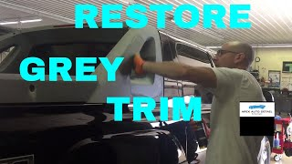 How to Restore Grey Plastic Trim on Your car or Truck!! (And Protect for SIX months!!)