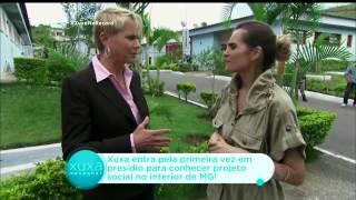 Xuxa visita, pela primeira vez, presídio em Minas Gerais
