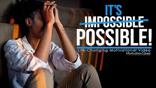 IT'S POSSIBLE - One of the Most Motivational Videos for Success, Students & Studying (Life Changing)