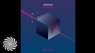 Deliriant - Unstoppable