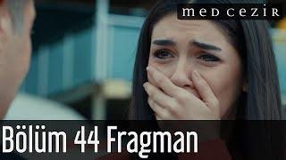 Medcezir 44.Bölüm Fragman 1