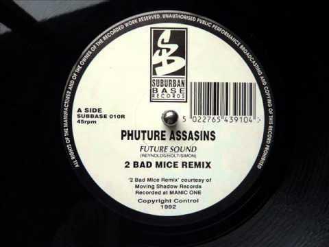Xxx Mp4 Phuture Assasins Future Sound 2 Bad Mice Remix 3gp Sex