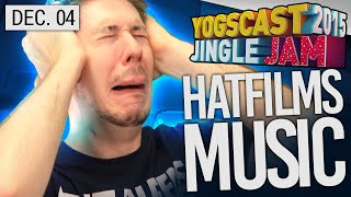 Yogscast Jingle Jam 2015 - Dec 4th! HatFilms Musical Jam