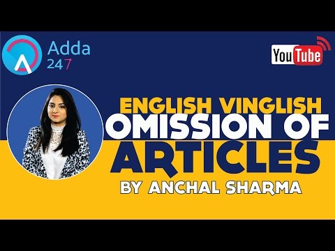 OMISSION OF ARTICLES BY ANCHAL SHARMA