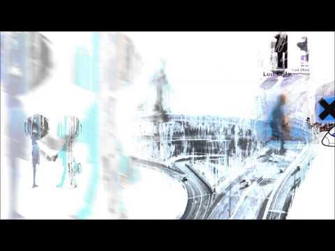 Radiohead - Exit Music / Let Down / Karma Police