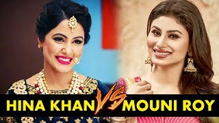 Mouni Roy vs Hina Khan - Who Is The Most Fashionable
