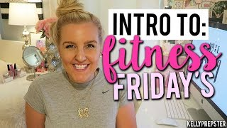 INTRO TO FITNESS FRIDAY