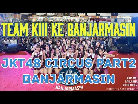 Team KIII ke Banjarmasin | Instagram story Member, JKT48 Sirkus part 2 Banjarmasin