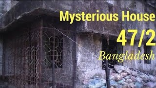 Mysterious Haunted House in Bangladesh