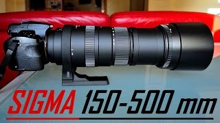 Sigma 150-500 mm f5 6 3 APO DG OS HSM unboxing and Test