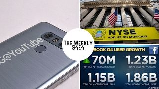 Snapchat IPO, LG G6, #DeleteUber, Facebook: The Weekly S4E4