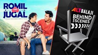Romil And Jugal | Behind The Scenes Part 2 | Download ALTBalaji Now | #BingeKaro